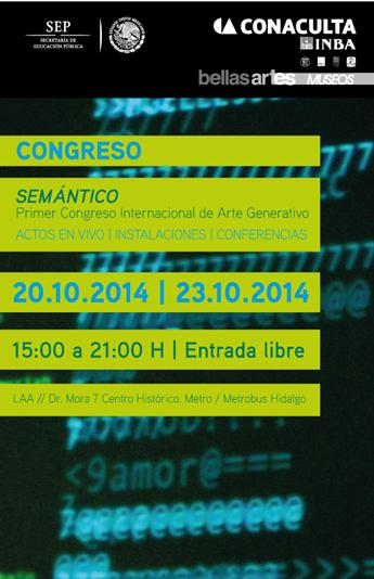 First Internacional Congress of Generative Art, Mexico City